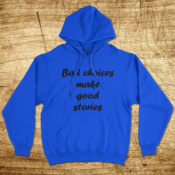 Sweatshirt com capuz Bad choices Moletom Unisex azul