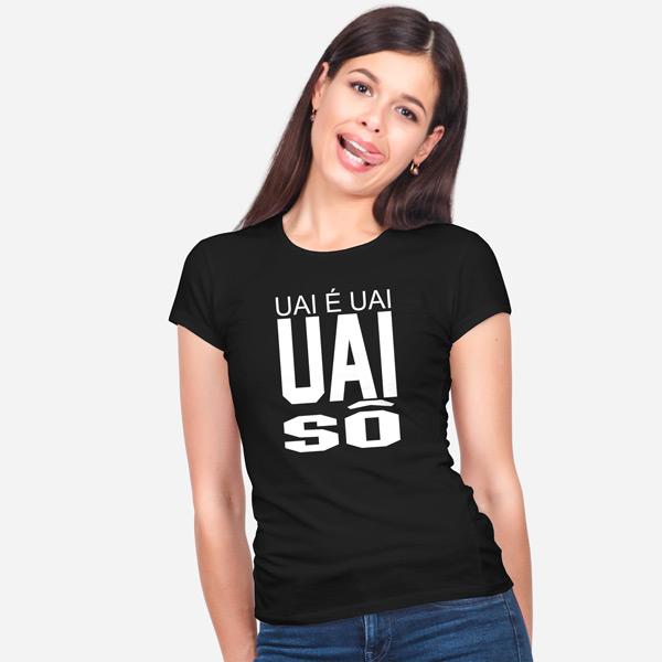 Camiseta UAI é UAI Uai Sô T-shirt feminina comprar